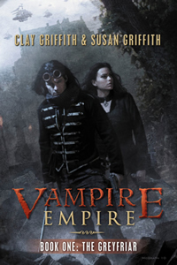 Vampire Empire Book 1 by Clay and Susan Griffith