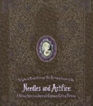 Needles and Artifice by The Ladies of Mischief