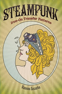 Steampunk Iron-On Transfer Patterns by Ramona Szczerba