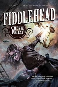 Fiddlehead by Cherie Priest