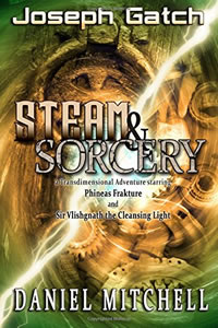steamandsorceryvol1byjosephgatch