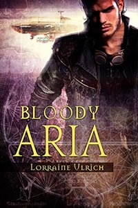 Bloody Aria by Lorraine Ulrich