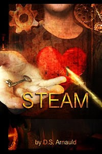 Steam by D.S. Arnauld