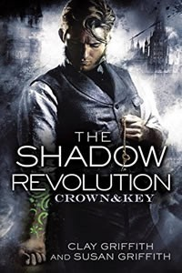 The Shadow Revolution by Clay Griffith & Susan Griffith