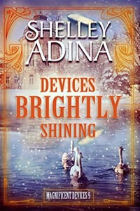 Devices Brightly Shining by Shelley Adina