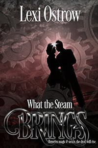 What the Steam Brings by Lexi Ostrow