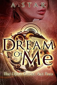 Dream of Me by A. Star
