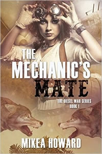 The Mechanic's Mate by Mikea Howard