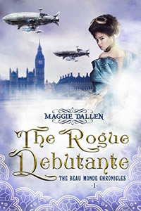 The Rogue Debutante by Maggie Dallen