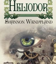 Heliodor by Shannon Wendfland