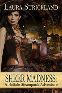 Sheer Madness by Laura Strickland