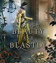 Beauty and Beastly by Melanie Karsak