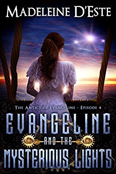 Evangeline and the Mysterious Lights by Madeleine D'Este