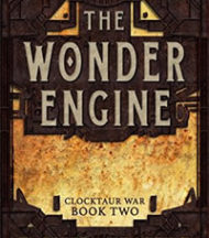 The Wonder Engine by T. Kingfisher