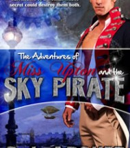 The Adventures of Miss Upton and the Sky Pirate by CJ Archer