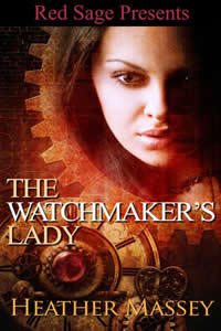 The Watchmaker's Lady by Heather Massey