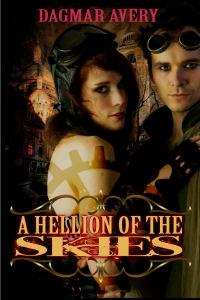 A Hellion of the Skies by Dagmar Avery