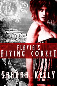 Flavia's Flying Corset by Sahara Kelly