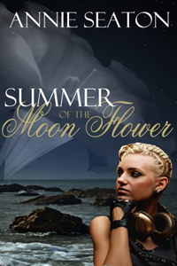 Summer of the Moon Flower by Annie Seaton