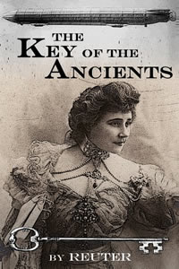 The Key of the Ancients by Reuter