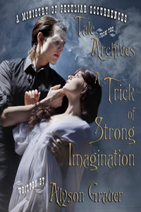 Trick of Strong Imagination by Alyson Grauer