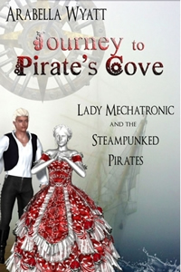 Journey to Pirate's Cove by Arabella Wyatt