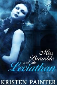Miss Bramble and the Leviathan by Kristen Painter