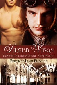 Silver Wings Edited by Leigh Ellwood