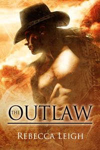 The Outlaw by Rebecca Leigh