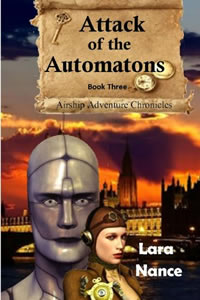 Attack of the Automatons by Lara Nance