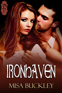 Ironhaven by Misa Buckley
