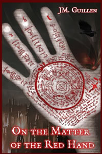 On the Matter of the Red Hand by JM. Guillen