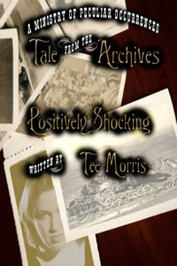 Positively Shocking by Tee Morris