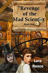 Revenge of the Mad Scientist by Lara Nance