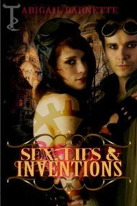Sex, Lies & Inventions A Steampunk Anthology