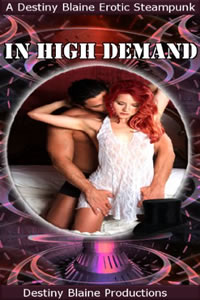 In High Demand by Destiny Blaine