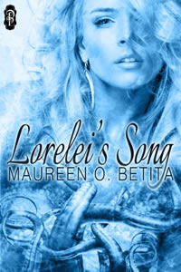 Lorelei's Song by Maureen O. Betita