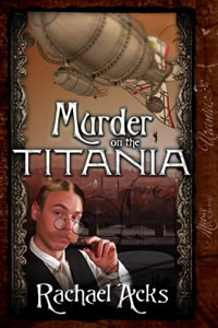 Murder on the Titania by Rachael Acks