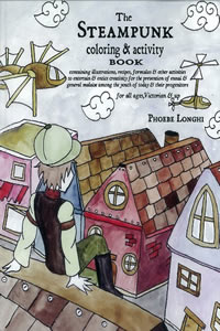 The Steampunk Coloring & Activity Book by Phoebe Longhi
