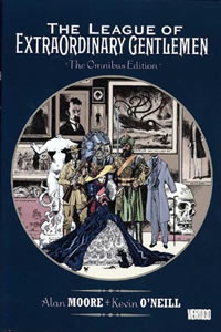 The League of Extraordinary Gentlemen Omnibus by Alan Moore & Kevin O'Neill