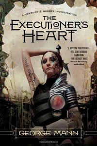 The Executioner's Heart by George Mann