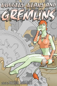 Googles, Gears and Gremlins edited by Jonathan Baird