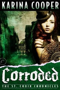 Corroded by Karina Cooper