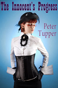 The Innocent's Progress by Peter Tupper