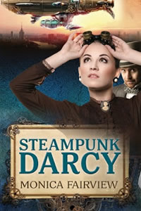 Steampunk Darcy by Monica Fairview