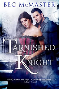 Tarnished Knight by Bec McMaster