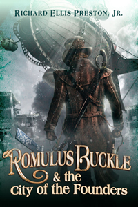 Romulus Buckle and the City of the Founders