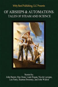 Of Airships & Automations by John Baxter, et all