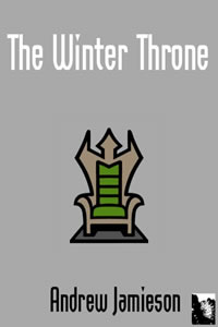 The Winter Throne by Andrew Jamieson
