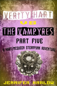 Verity Hart (part 5) vs The Vampyres by Jennifer Harlow